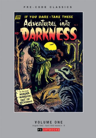 Pre-Code Classics Adventures Into Darkness  Volume 1